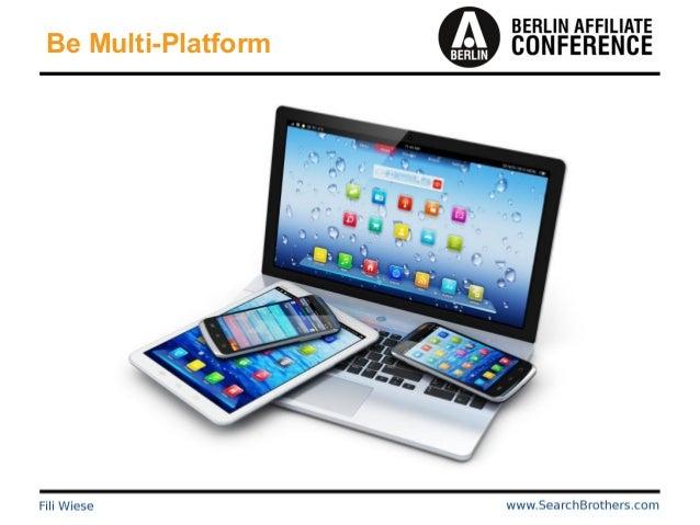 Be Multi-Platform