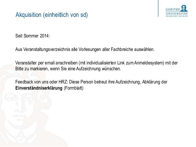 Akquisition (einheitlich von sd) Seit Sommer 2014: Aus Veranstaltungsverzeichnis alle Vorlesungen aller Fachbreiche auswäh...