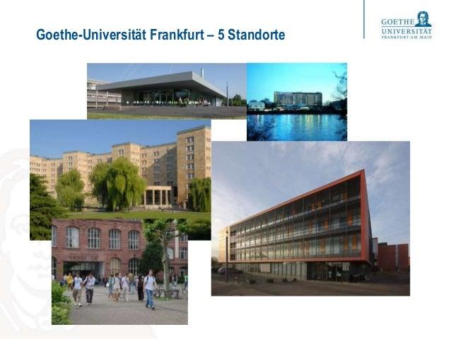 Goethe-Universität Frankfurt – 5 Standorte