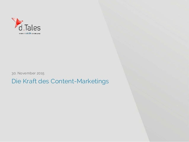 Die Kraft des Content-Marketings 30. November 2015
