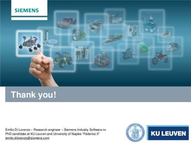 """Emilio Di Lorenzo – Research engineer – Siemens Industry Software nv PhD candidate at KU Leuven and University of Naples """"..."""