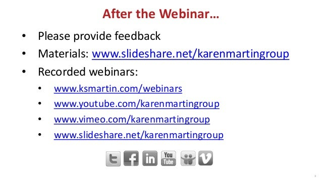 www.ksmartin.com/webinars 4