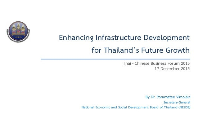 Enhancing infrastructure development for thailands future growth thai chinese business forum 2015 17 december 2015 enhancing infrastructure development for thailands future growth malvernweather Choice Image