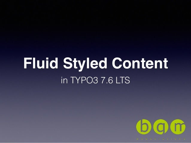 Fluid Styled Content in TYPO3 7.6 LTS