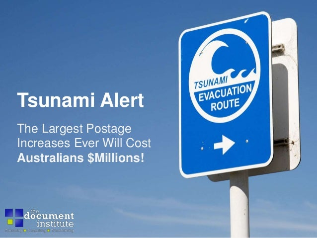 Tsunami Alert The Largest Postage Increases Ever Will Cost Australians $Millions!