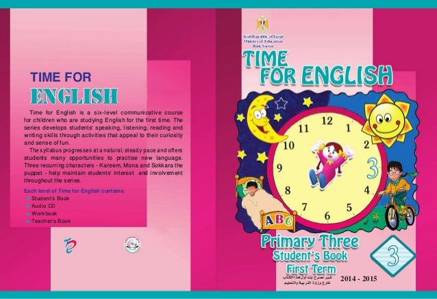 2014 - 2015ENGLISH  Time for English is a six-level communicative course for children who are studying English for the fir...
