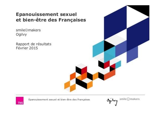 Epanouissement sexuel et bien-être des Françaises Epanouissement sexuel et bien-être des Françaises smile☺makers Ogilvy Ra...