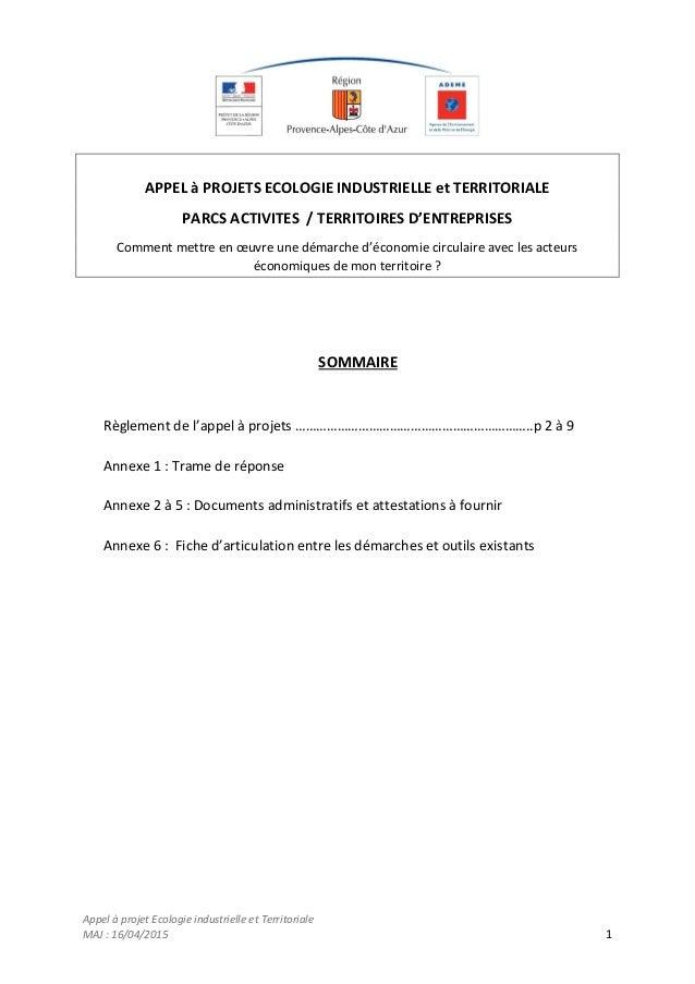 Appel à projet Ecologie industrielle et Territoriale MAJ : 16/04/2015 1 APPEL à PROJETS ECOLOGIE INDUSTRIELLE et TERRITORI...