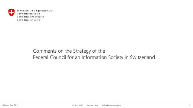 © Laurent Haug 2015 3 Comments on the Strategy of the 