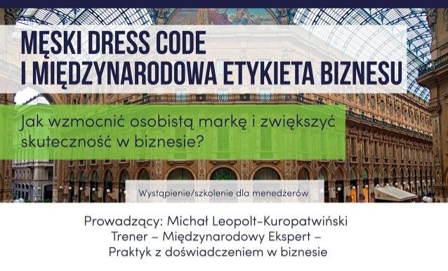 MichałLeopolt-Kuropatwiński KORZYŚCI +krótkieipraktyczne radyorazzasady, +100%realnych sytuacjibiznesowych, +dostępdowiedz...