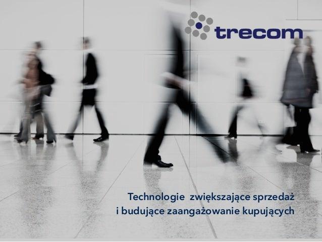 Technologie zwiększające sprzedaż i budujące zaangażowanie kupujących