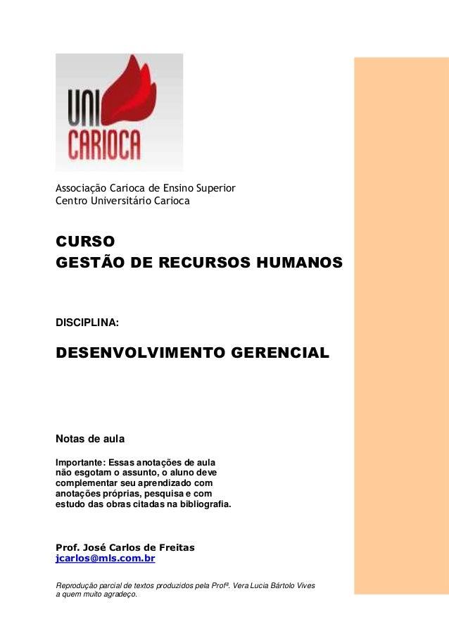 Associação Carioca de Ensino Superior Centro Universitário Carioca CURSO GESTÃO DE RECURSOS HUMANOS DISCIPLINA: DESENVOLVI...