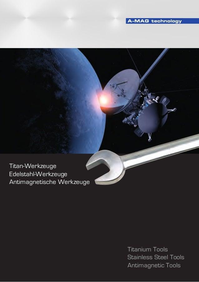 1 Titan-Werkzeuge Edelstahl-Werkzeuge Antimagnetische Werkzeuge Titanium Tools Stainless Steel Tools Antimagnetic Tools