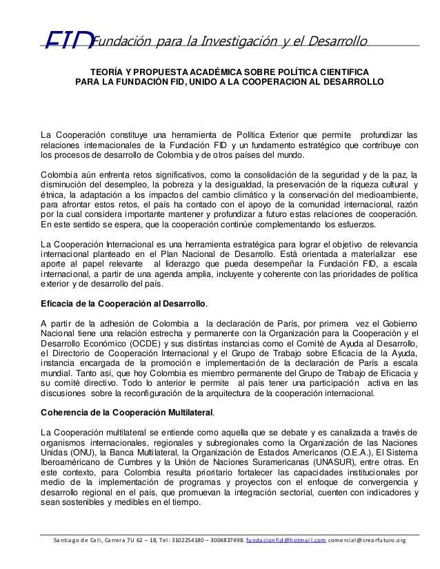 Santiago de Cali, Carrera 7U 62 – 18, Tel: 3102254180 – 3004837498. fundacionfid@hotmail.com comercial@crearfuturo.org FID...