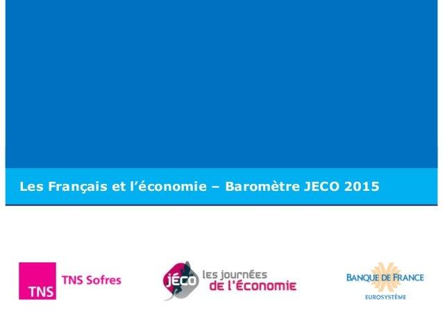 Les Français et l'économie – Baromètre JECO 2015