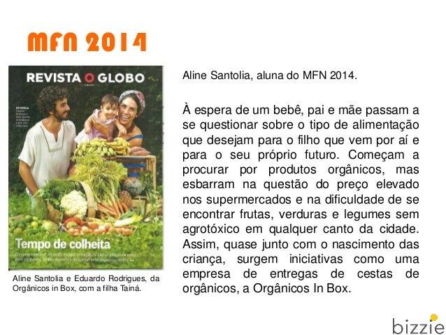 MFN 2014 Aline Santolia, aluna do MFN 2014. À espera de um bebê, pai e mãe passam a se questionar sobre o tipo de alimenta...