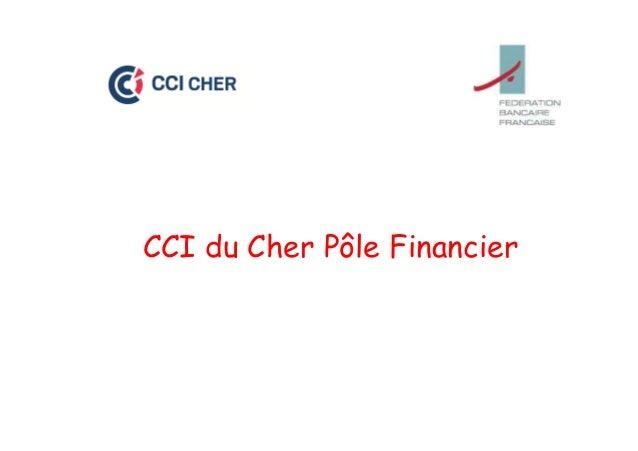 CCI du Cher Pôle Financier