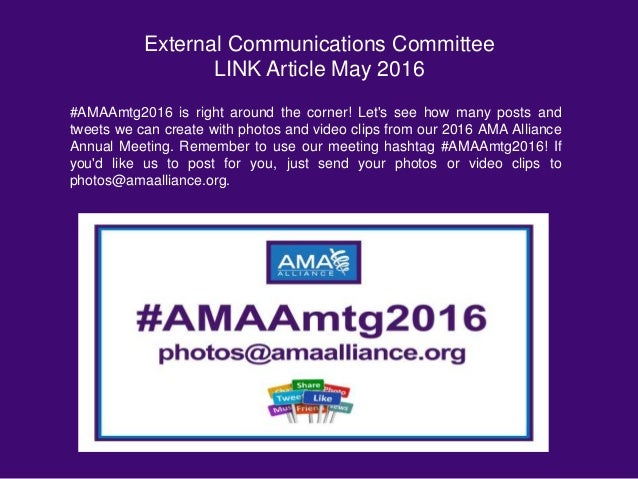 External Communications Committee LINK Article May 2016 #AMAAmtg2016 is right around the corner! Let's see how many posts ...
