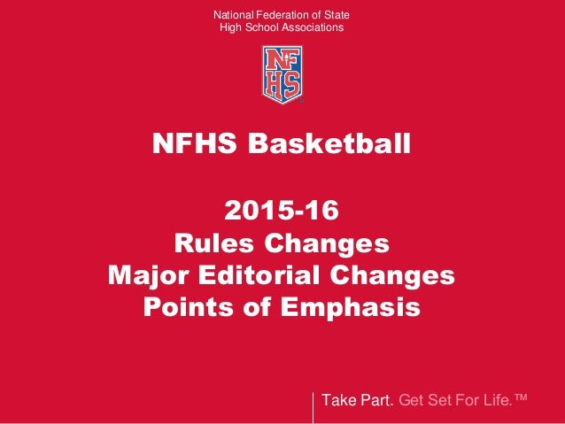 2015 16 Nfhs Nchsaa Basketball Rules Emphasis Changes