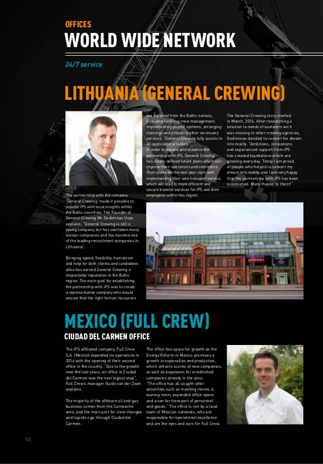 10 24/7 service WORLD WIDE NETWORK OFFICES The partnership with the company 'General Crewing' made it possible to provide ...