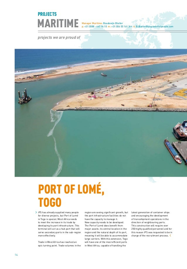 14 projects we are proud of MARITIME PROJECTS Manager Maritime: Boudewijn Blatter p: +31 (0)88 - 447 94 10 m: +31 (0)6 55 ...