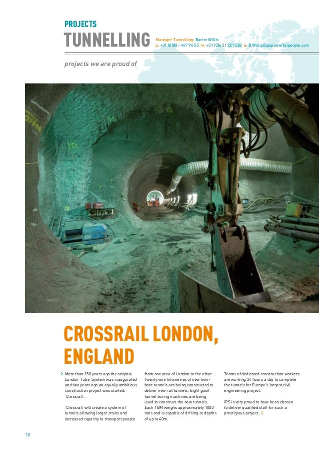 18 TUNNELLING projects we are proud of PROJECTS More than 150 years ago the original London 'Tube' System was inaugurated ...