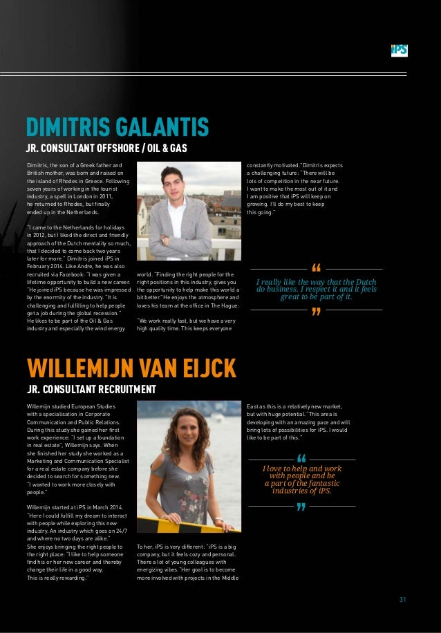 31 Willemijn studied European Studies with a specialisation in Corporate Communication and Public Relations. During this s...