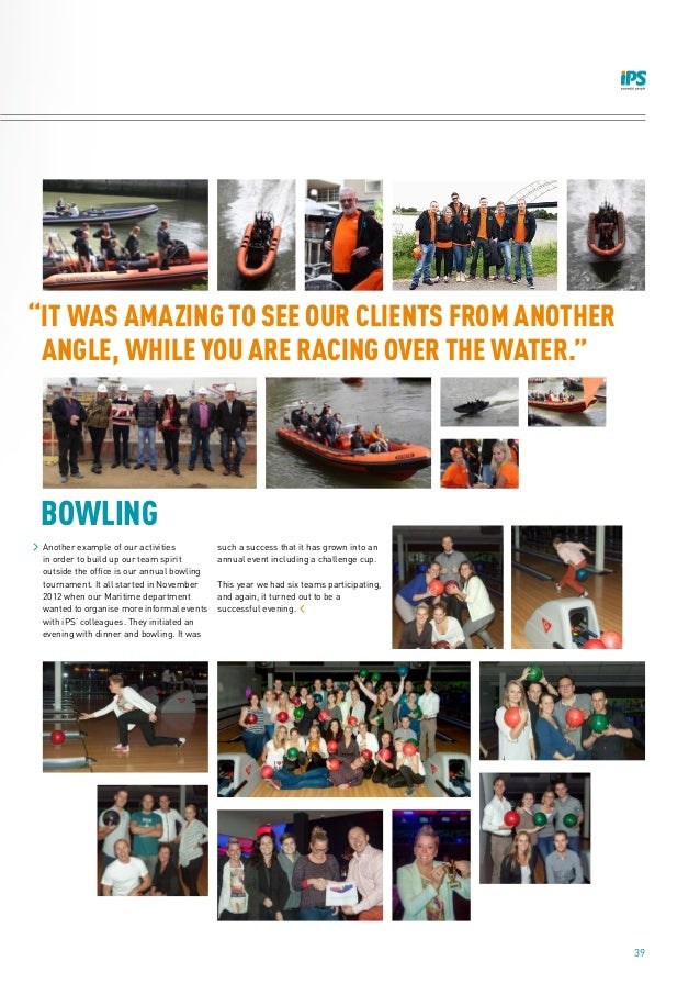 """39 BOWLING """"IT WAS AMAZING TO SEE OUR CLIENTS FROM ANOTHER ANGLE, WHILE YOU ARE RACING OVER THE WATER."""" Another example of..."""