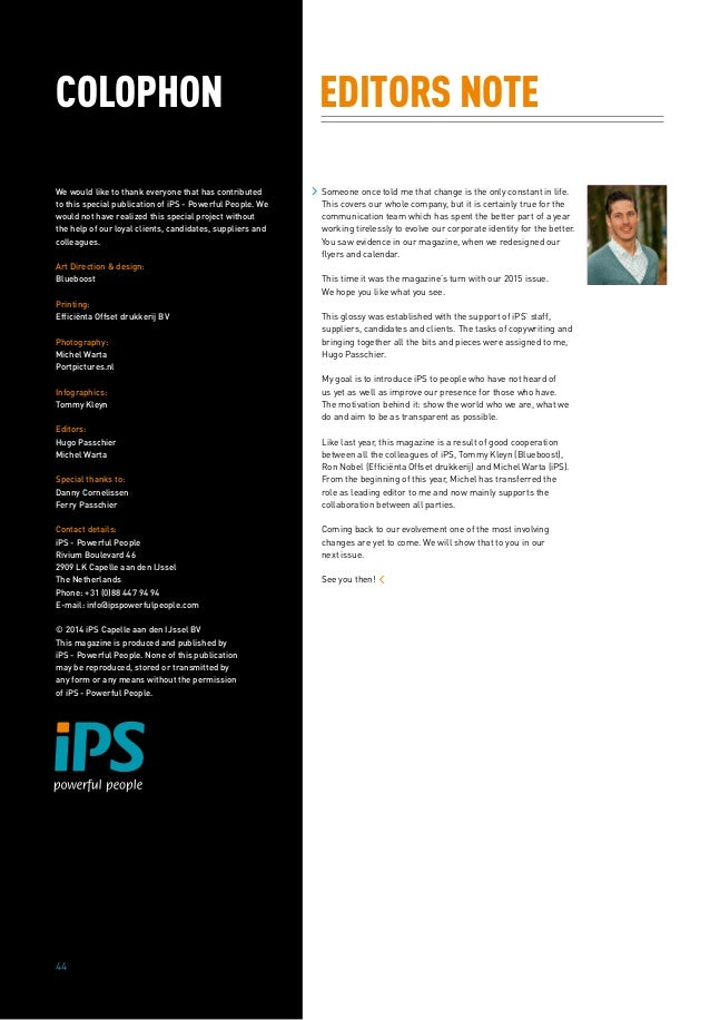 COLOPHON We would like to thank everyone that has contributed to this special publication of iPS - Powerful People. We wou...