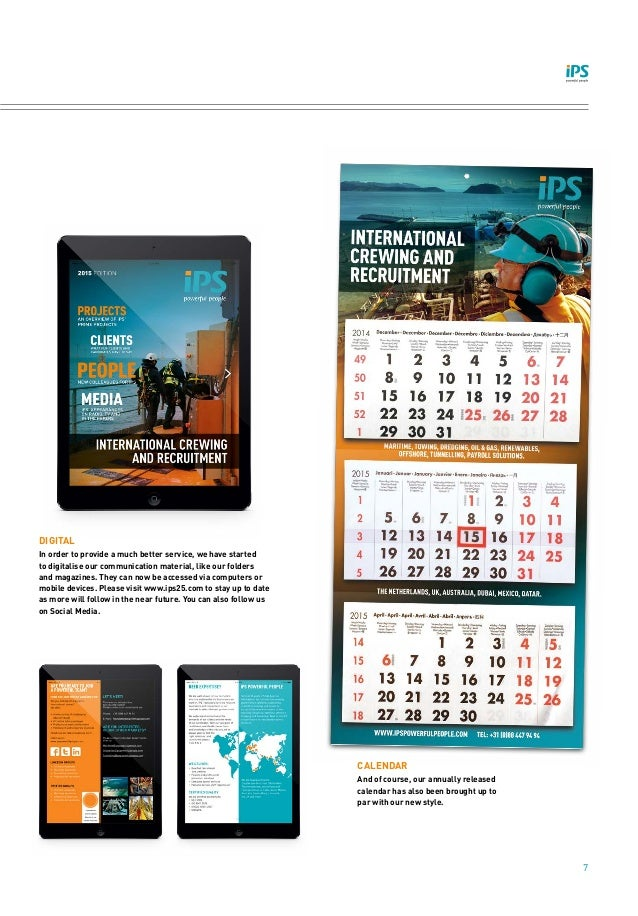 7 CALENDAR And of course, our annually released calendar has also been brought up to par with our new style. DIGITAL In or...