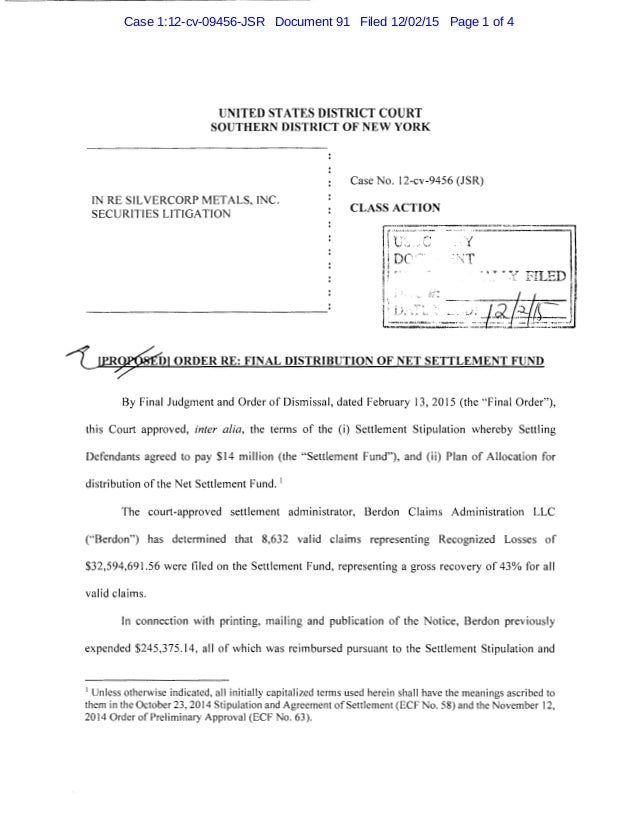 UNITED STATES DISTRICT COURT SOUTHERN DISTRICT OF NEW YORK IN RE SILVERCORP METALS, INC. SECURITIES LITIGATION Case No. 12...