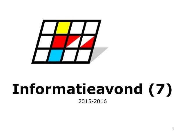 1 Informatieavond (7) 2015-2016