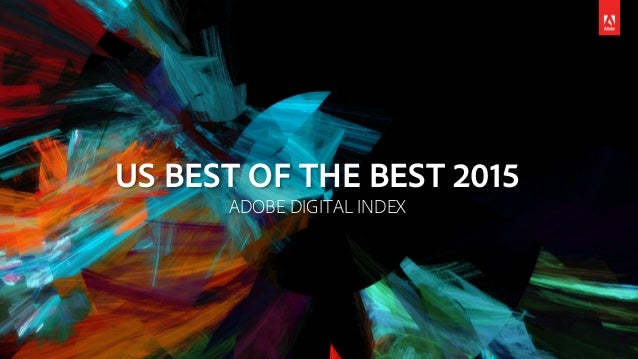US BEST OF THE BEST 2015 ADOBE DIGITAL INDEX