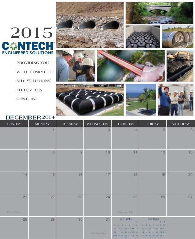 2015  ENGINEERED SOLUTIONS  Providing You  with Complete  Site Solutions  for over a  century.  December2014  Sunday Monda...