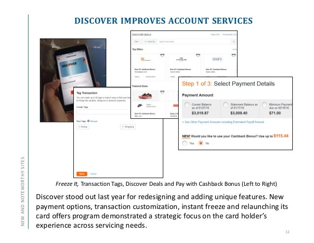 DISCOVER IMPROVES ACCOUNT SERVICES 12 NEWANDNOTEWORTHYSITES Discover stood out last year for redesigning and adding unique...