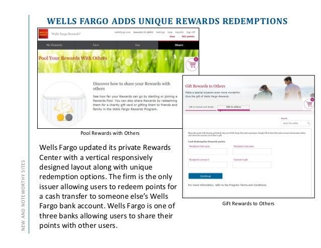 WELLS FARGO ADDS UNIQUE REWARDS REDEMPTIONSNEWANDNOTEWORTHYSITES Wells Fargo updated its private Rewards Center with a ver...