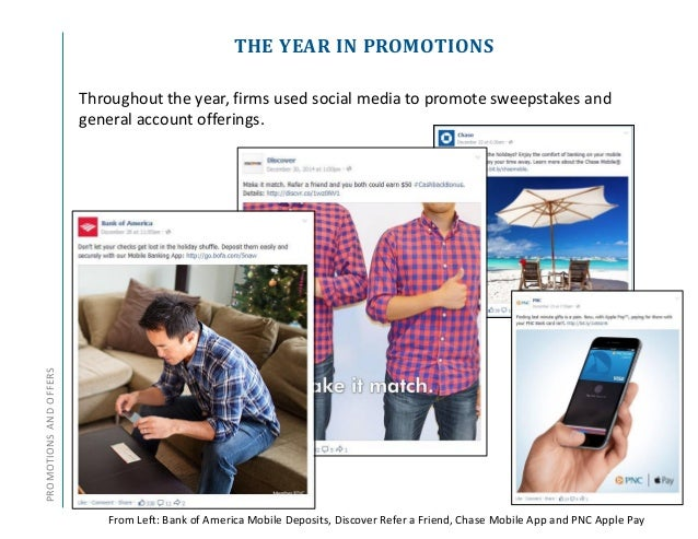THE YEAR IN PROMOTIONSPROMOTIONSANDOFFERS Throughout the year, firms used social media to promote sweepstakes and general ...