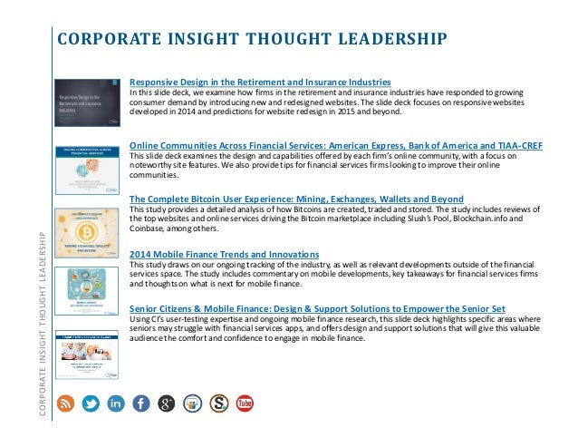 CORPORATE INSIGHT THOUGHT LEADERSHIP Responsive Design in the Retirement and Insurance Industries In this slide deck, we e...