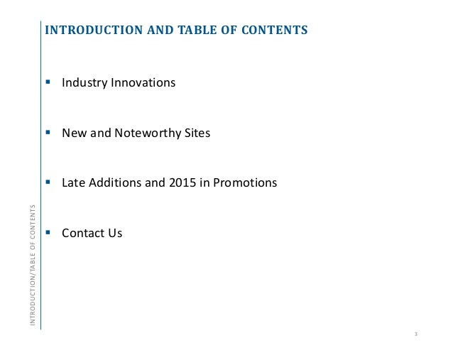 INTRODUCTION AND TABLE OF CONTENTS  Industry Innovations  New and Noteworthy Sites  Late Additions and 2015 in Promotio...