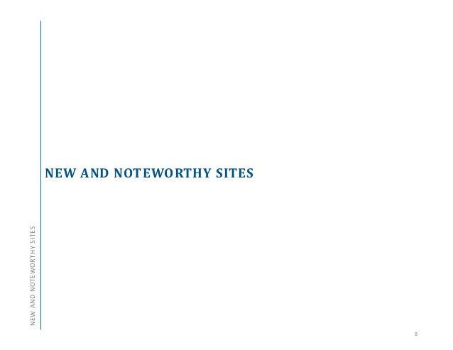 NEW AND NOTEWORTHY SITES 8 NEWANDNOTEWORTHYSITES