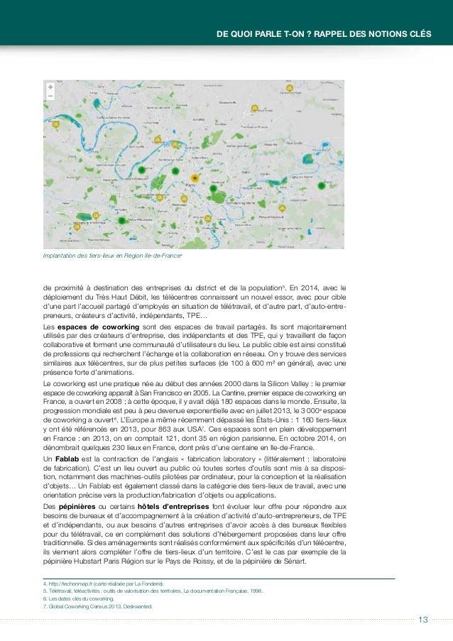 14 Guide à usage des collectivités locales Télécentres et tiers-lieux 1.2 La nouvelle définition du télétravail en France ...