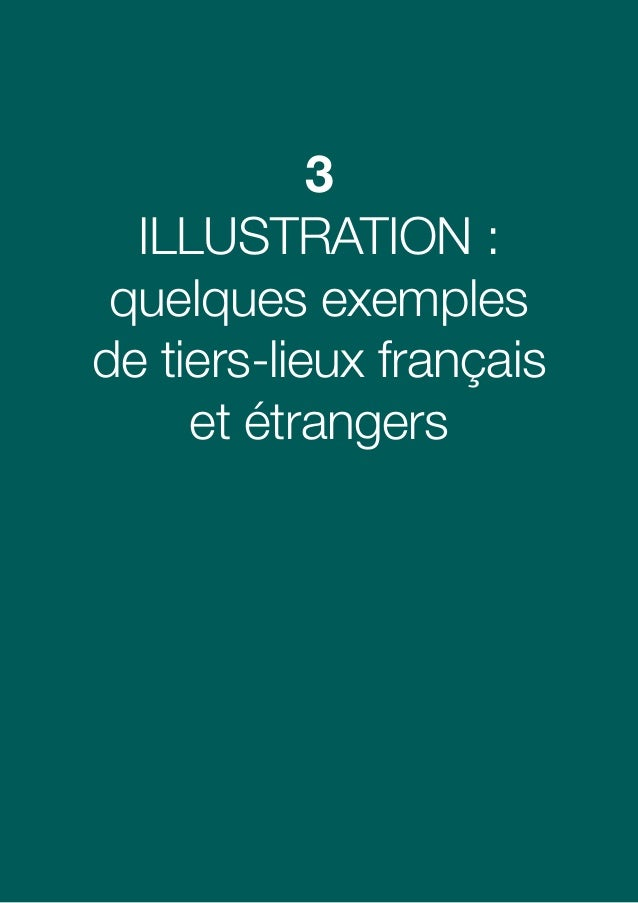 2424 Guide à usage des collectivités locales Télécentres et tiers-lieux 3.1 Exemples de tiers-lieux à l'étranger Au Royaum...