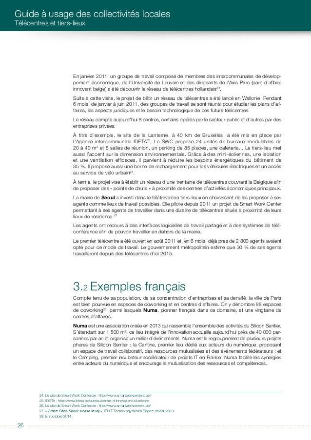 éditorial 2727 ILLUSTRATIONS DE QUELQUES EXEMPLES DE TIERS-LIEUX FRANÇAIS ET ÉTRANGERS La Cantine avait été inaugurée le 3...