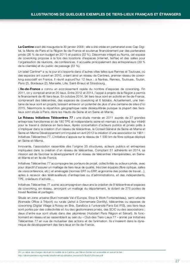 2828 Guide à usage des collectivités locales Télécentres et tiers-lieux 5 télécentres supplémen- taires devraient ouvrir d...