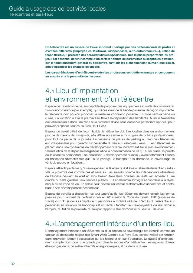 éditorial 3333 CARACTÉRISTIQUES D'UN TÉLÉCENTRE L'aménagement d'un télécentre doit être pensé pour des lieux : • adaptés a...