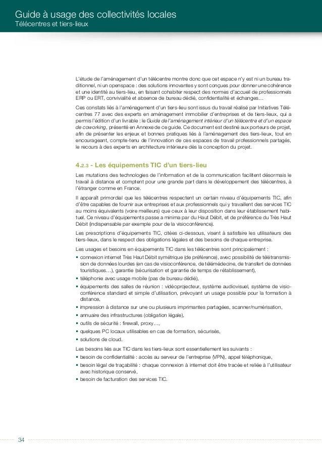 éditorial 3535 CARACTÉRISTIQUES D'UN TÉLÉCENTRE Les TIC occupent une place importante dans le développement du télétravail...