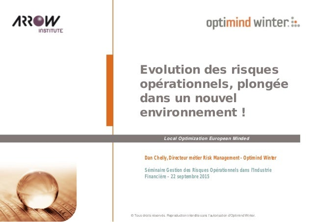 Local Optimization European Minded © Tous droits réservés. Reproduction interdite sans l'autorisation d'Optimind Winter. E...