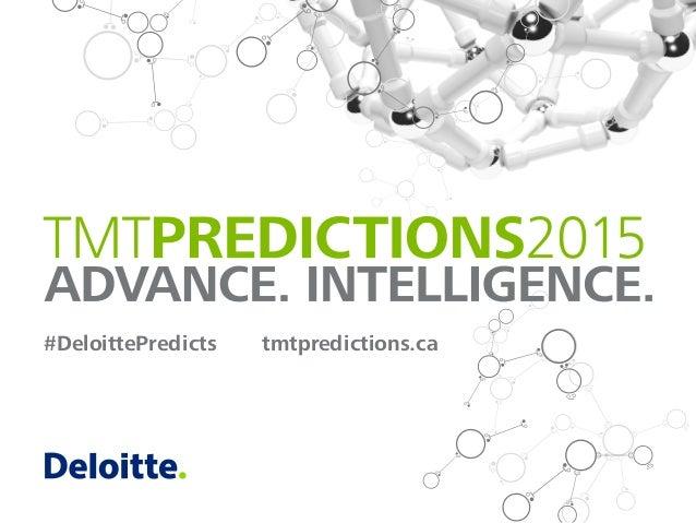 #DeloittePredicts tmtpredictions.ca