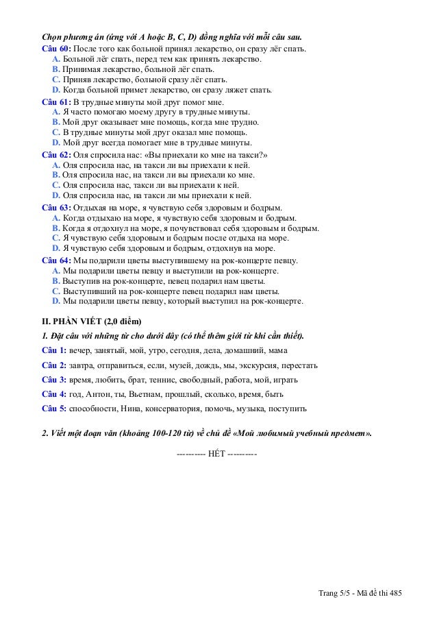 Chọn phương án (ứng với A hoặc B, C, D) đồng nghĩa với mỗi câu sau. Câu 60: После того как больной принял лекарство, он ср...