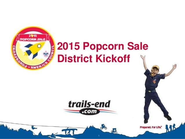 2015 Popcorn Sale District Kickoff 1